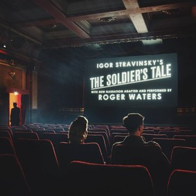 Roger Waters, Igor Stravinsky - The Soldier's Tale