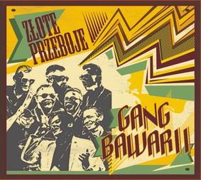 Gang Bawarii - Złote przeboje