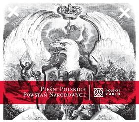 Filharmonia im. Romualda Traugutta - Pieśni polskich powstań narodowych