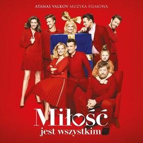 Various Artists - Miłość jest wszystkim (Soundtrack)