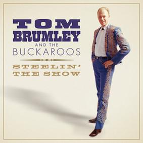 Tom Brumley And The Buckaroos - Steelin' The Show