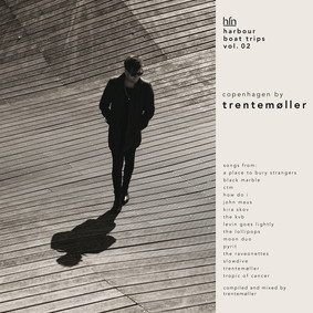 Trentemoller - Harbour Boat Trips. Volume 2