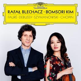 Kim Bomsori, Rafał Blechacz - Faure Debussy Szymanowski Chopin