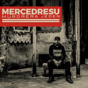 Mercedresu - Murdrera Jeden