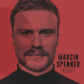 Marcin Spenner - Na czas