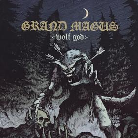 Grand Magus - Wolf God