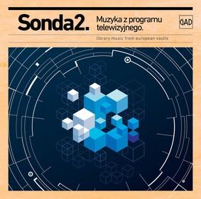 Various Artists - Sonda 2. Muzyka z programu telewizyjnego