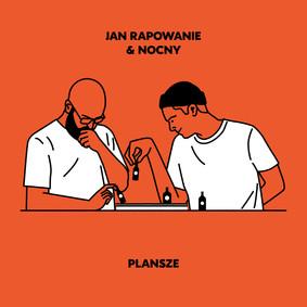 Jan Rapowanie, Nocny - Plansze