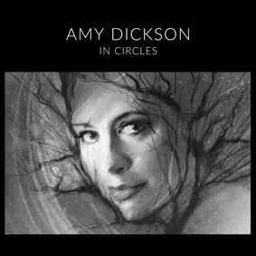 Amy Dickson - In Circles
