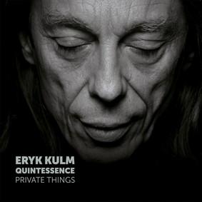 Eryk Kulm - Private Things