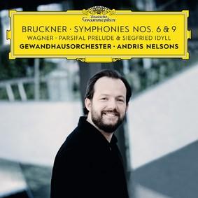 Andris Nelsons - Bruckner: Symphonies Nos. 6 & 9