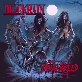Black Rain - Dying Breed