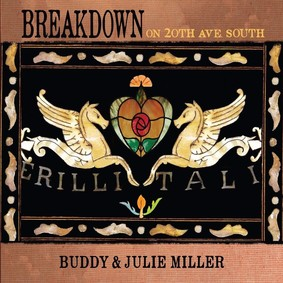 Buddy & Julie Miller - Breakdown On The 20th Ave. South