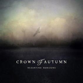 Crown Of Autumn - Byzantine Horizons