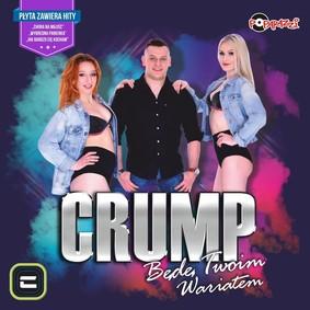 Crump - Będę twoim wariatem