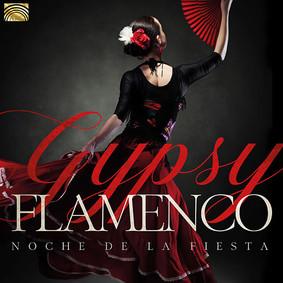 Felipe Sauvage, Macarena Achaga - Gypsy Flamenco Noche De La Fiesta