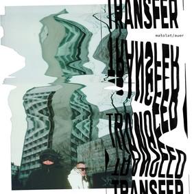 Małolat, Auer - Transfer
