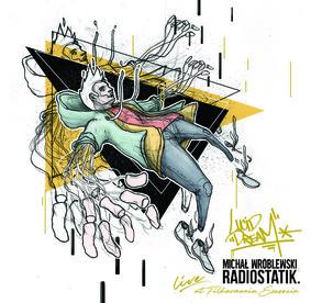 Radiostatik, Michał Wróblewski - Lucid Dream. Live At Filharmonia Szczecin