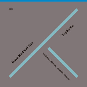 Dave Holland Trio - Trilicate