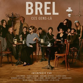 Various Artists - Brel - Ces Gens-La
