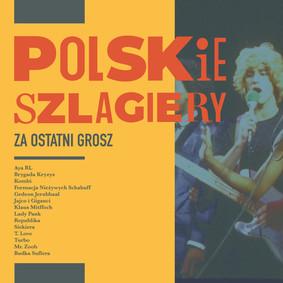 Various Artists - Polskie szlagiery: Za ostatni grosz