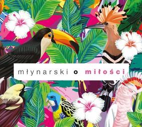 Various Artists - Młynarski o miłości
