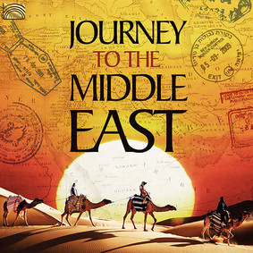 Various Artists - Journey To The Middle East