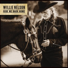 Willie Nelson - Ride Me Back Home Again