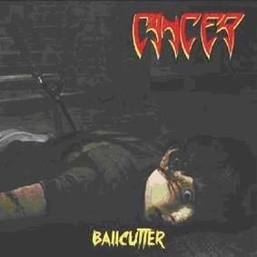 Cancer - Ballcutter [EP]