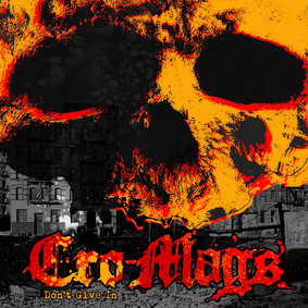 Cro-Mags - Don't Give In [EP]