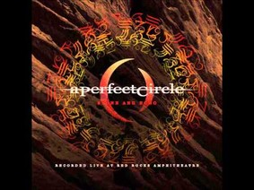 A Perfect Circle - Stone And Echo [Live]