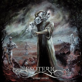 Esoteric - A Phyrrhic Existence