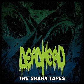 Dead Head - The Shark Tapes [EP]