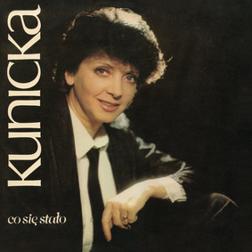 Halina Kunicka - Co się stało