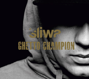 Śliwa - Ghetto Champion