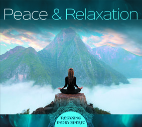 Teredesai Rajendra, Lucyan - Peace & Relaxation - Relaxing India Spirit