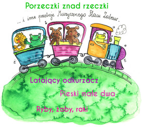 Various Artists - Muzyczny plac zabaw: Porzeczki znad rzeczki