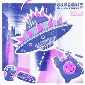 No Hot Ashes - Hardship Starship