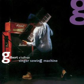 Gilbert O'Sullivan - Singer Sowing Machine