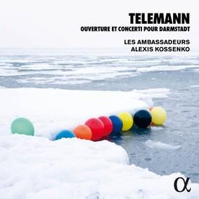 Alexis Kossenko - Telemann: Ouverture Et Concerti Pour Darmstadt
