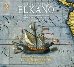 Euskal Barrokensemble - Juan Sebastian Elkano