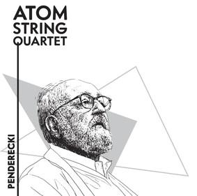 Atom String Quartet - Penderecki