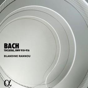 Blandine Rannou - Bach: Toccatas, BWV 910-916