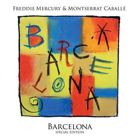 Freddie Mercury & Montserrat Caballé - Barcelona [Reedycja]