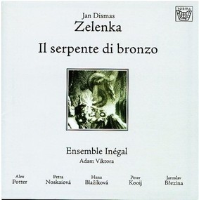 Ensemble Inegal - Zelenka: Il Serpente Di Bronzo