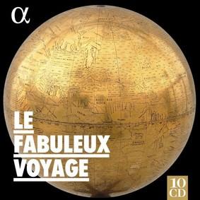 Le Poème Harmonique - Le Fabuleux Voyage