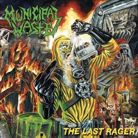 Municipal Waste - The Last Rager [EP]
