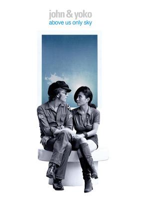 John Lennon, Yoko Ono - Above Us Only Sky [DVD]