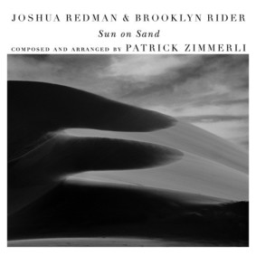 Joshua Redman, Brooklyn Rider - Sun On Sand