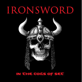 Ironsword - In The Coils Of Set [EP]